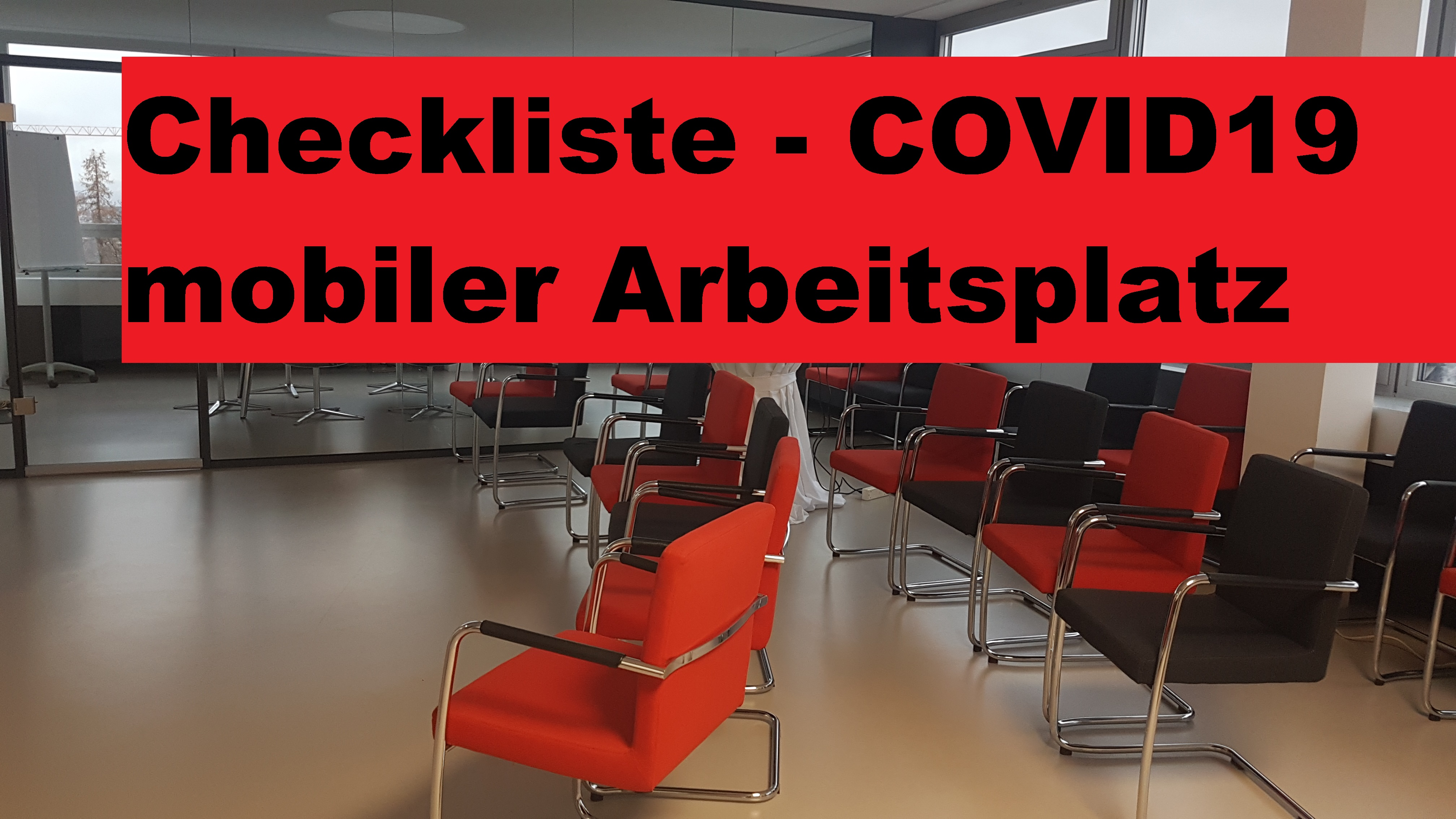 Checkliste mobiler Arbeitsplatz, Homeoffice – Corona Krise – COVID19